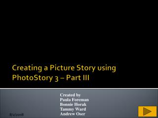 Creating a Picture Story using PhotoStory 3 – Part III