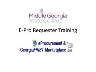 E-Pro Requester Training