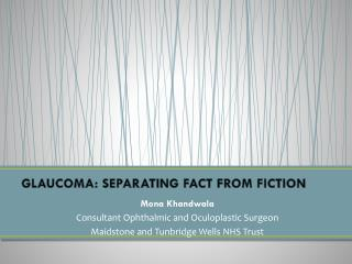 GLAUCOMA: SEPARATING FACT FROM FICTION