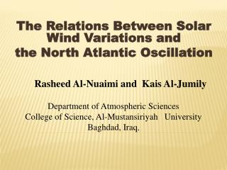 The Relations Between Solar Wind Variations and  the North Atlantic Oscillation
