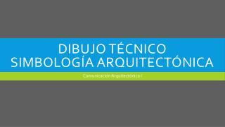 Dibujo técnico  Simbología Arquitectónica