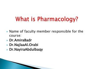 What is Pharmacology?