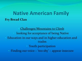 Native American Family