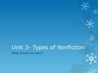 Unit 3- Types of Nonfiction
