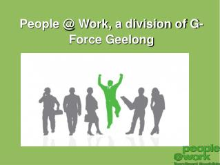Register your interest with People@Work in Geelong