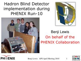 Hadron  Blind Detector implementation during PHENIX Run-10