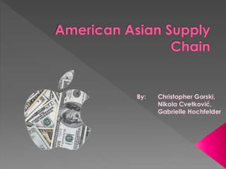 American Asian Supply Chain