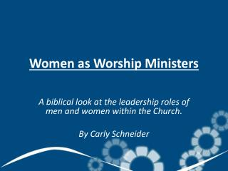 Women  as Worship Ministers