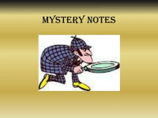 Mystery Notes