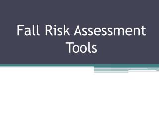 Fall Risk Assessment Tools