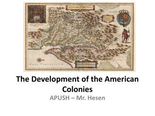 The Development of the American Colonies