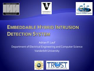 Embeddable Hybrid Intrusion Detection System