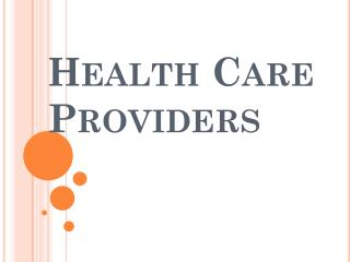 Health Care Providers