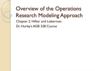 Overview of the Operations Research Modeling Approach
