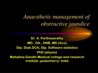 Anaesthetic management of obstructive jaundice