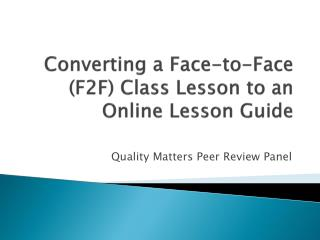 Converting a Face-to-Face (F2F) Class Lesson to an Online Lesson Guide
