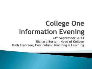 College One Information Evening