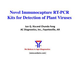 Novel  Immunocapture  RT-PCR  Kits for Detection of Plant  Viruses