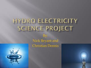 Hydro electricity Science project