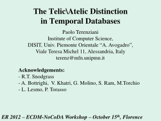 The Telic\Atelic Distinction  in Temporal Databases