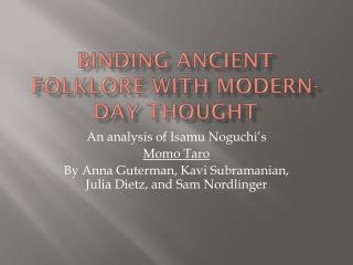 Binding ancient folklore with modern-day thought