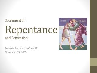Sacrament of  Repentance and  Confession