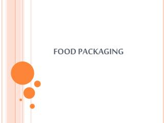 FOOD PACKAG I NG