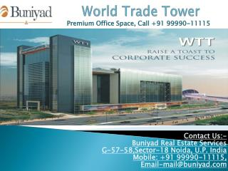 ET Infra New Launch WTT Noida - Luxury Office Space