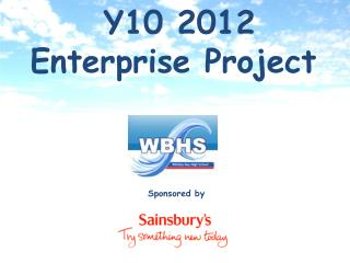 Y10 2012 Enterprise Project