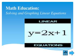 Math Education: Solving and Graphing Linear Equations