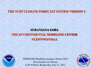 THE NCEP CLIMATE FORECAST SYSTEM VERSION 2
