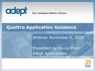 Quattro Application Guidance