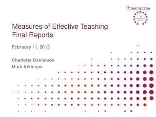 Measures of Effective Teaching Final Reports