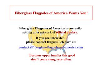 Fiberglass Flagpoles of America Wants You!