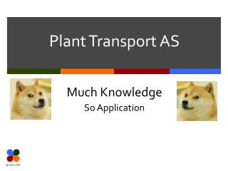 Plant Transport AS