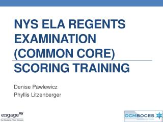 NYS ELA  Regents  Examination (Common Core) Scoring Training