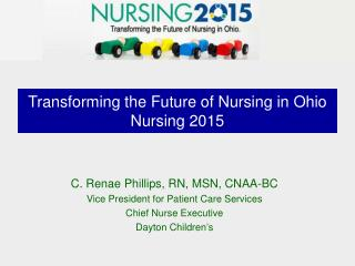 Transforming the Future of Nursing in Ohio Nursing 2015
