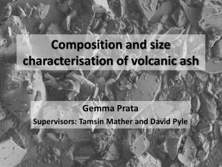 Composition and size characterisation of volcanic ash