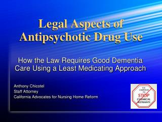 Legal Aspects of  Antipsychotic Drug Use