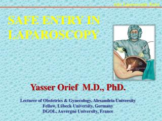 SAFE ENTRY IN LAPAROSCOPY