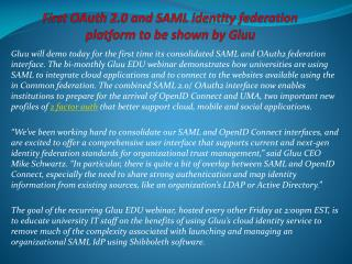 First OAuth 2.0 and SAML identity federation platform to be