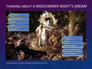 Thinking about  A Midsummer Night's Dream