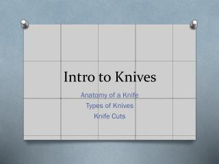 Intro to Knives