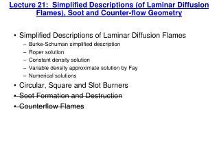 Simplified Descriptions of Laminar Diffusion Flames Burke-Schuman simplified description