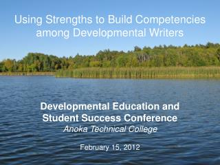 Using Strengths to Build Competencies among Developmental Writers