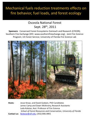 M echanical  fuels reduction treatments effects on fire behavior, fuel loads, and forest ecology