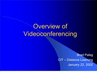 Overview of Videoconferencing