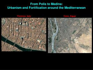 From Polis to Medina: Urbanism and  Fortification around the  Mediterranean