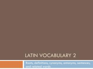Latin Vocabulary 2