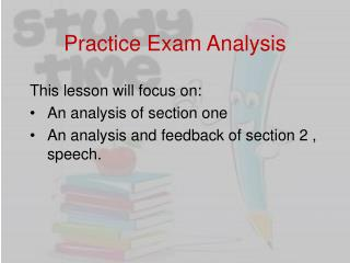 Practice Exam Analysis